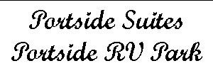 Silver Sponsors: Portside Suites                   and Portside RV Park