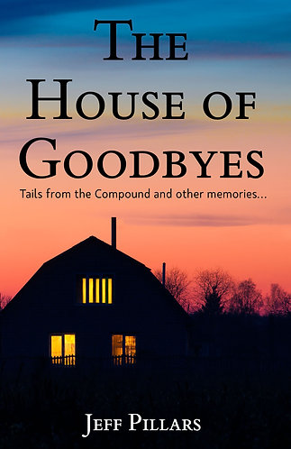 The House of Goodbyes