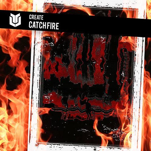 Catch Fire by Create
