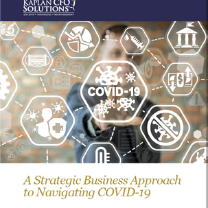 A Strategic Business Approach to Navigating COVID-19
