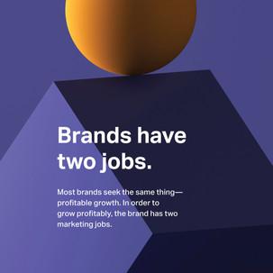 Strong brands enjoy more efficient business models than weak ones.