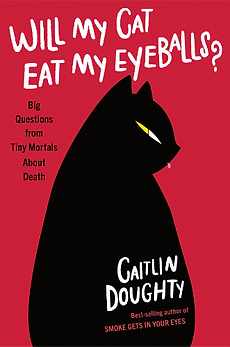 Will My Cat Eat My Eyeballs but Caitlin Doughty, bookcover. Sold red background, black cat silhouette with yellow and white eye slit.