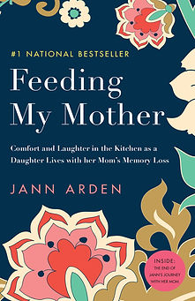 Feeding My Mother by Jann Arden, bookcover. Dark blue background, multicolour floral design along the top, side and bottom.