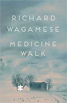Medicine Walk by Richard Wagamese, bookcover, moody sky, single farm house, wintery feeling, one reveresed out puzzle piece