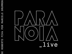 EXPERIÊNCIA PARANOIA LIVE