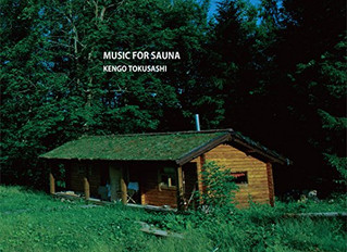 「MUSIC FOR SAUNA」リリース