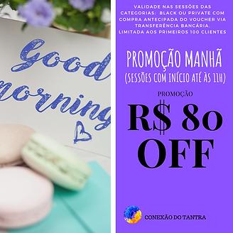 PROMOÇÃO P MANHÃ.png