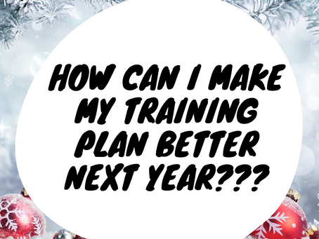 How Can I Make My Training Plan Better Next Year???