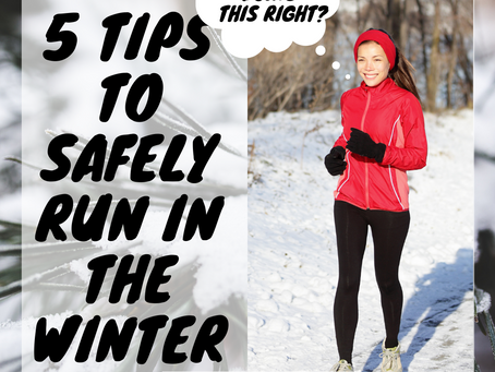 5 Tips to Help You Run Safely In the Cold Without Fear of Injury