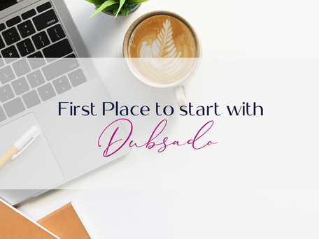 The first place to start with Dubsado