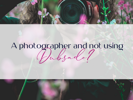 Are you a photographer and not using Dubsado?? Big Mistake....