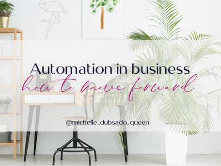Automation in business.....how to move forward