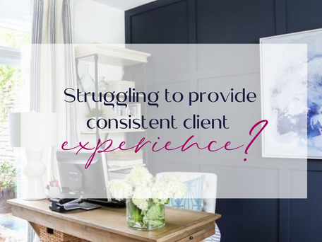 Struggling to provide consistent client experience?
