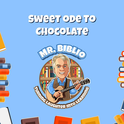 Sweet Ode To Chocolate Song©