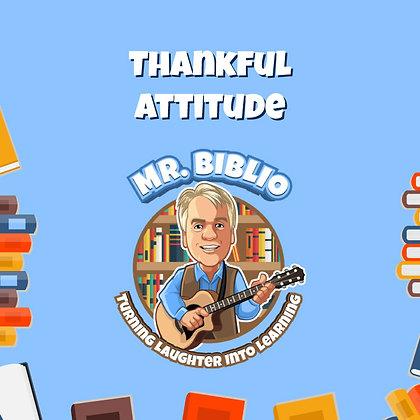Thankful Attitude Song©