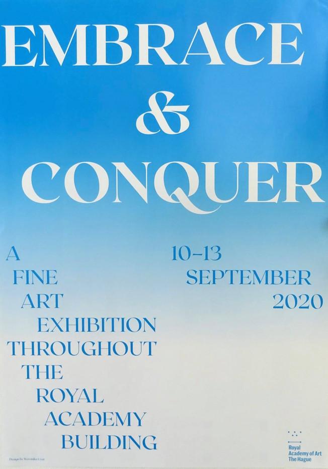 Graduationshow Fine Arts, Embrace & Conquer , The Hague
