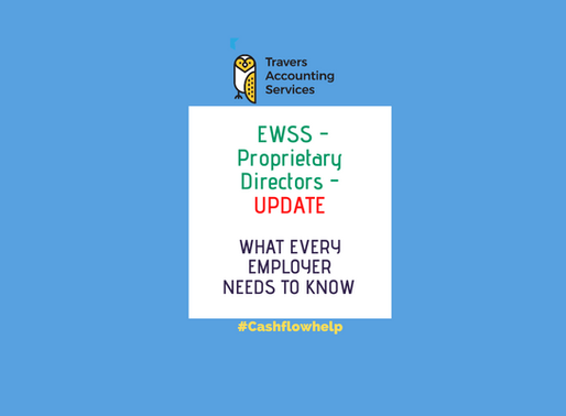 Employment Wage Subsidy Scheme (EWSS) - Important Update re Proprietary Directors