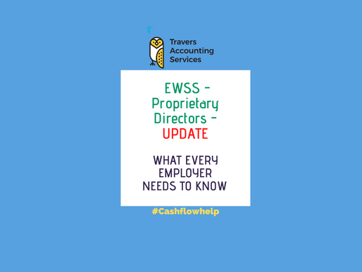 Employment Wage Subsidy Scheme (EWSS) - Important Update re Proprietary Directors