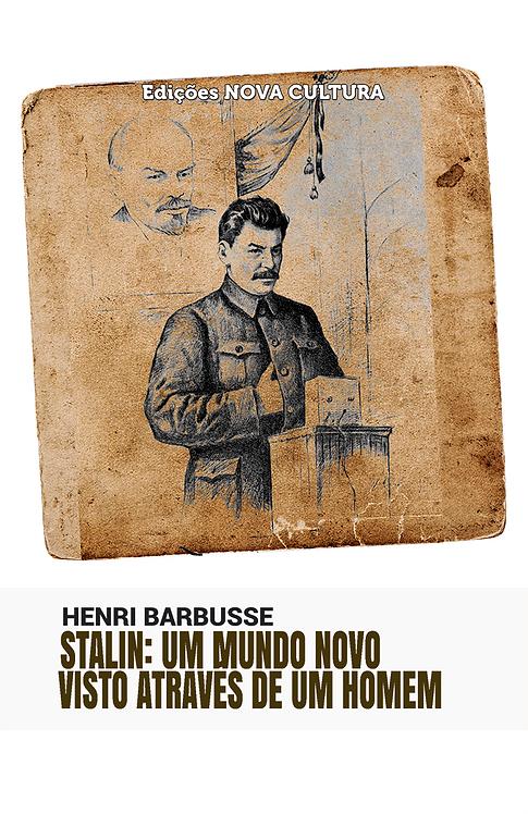 Stalin: Um Mundo novo visto através de um Homem