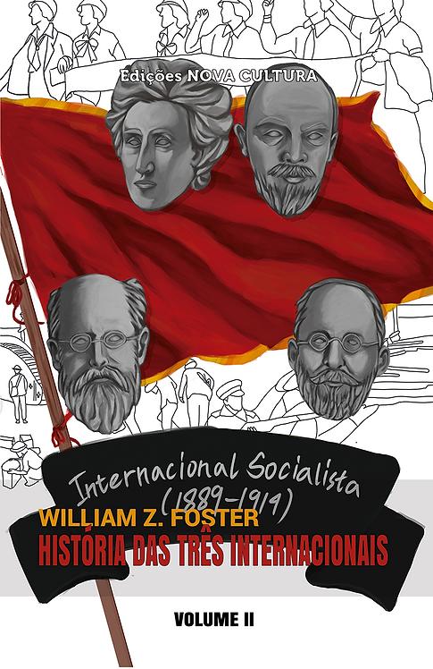 História das Três Internacionais: volume II