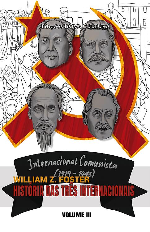 História das Três Internacionais: volume III