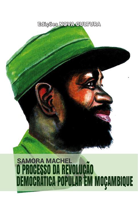 O Processo da Revolução Democrática Popular em Moçambique