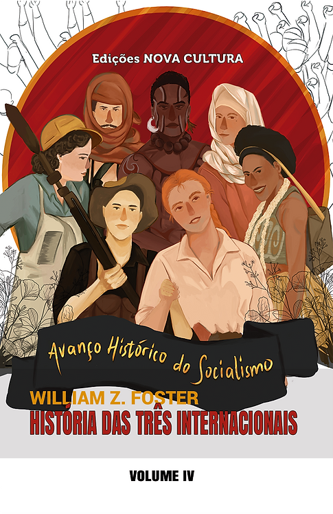 História das Três Internacionais: volume IV