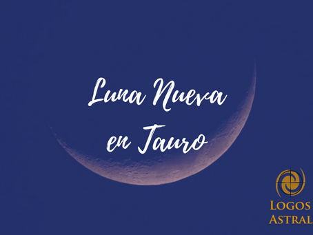 Luna Nueva en Tauro: el desafío de valorarte - Info Astrológica 10/05/2021 al 16/05/2021