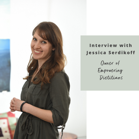 Interview with Jessica Serdikoff -  Empowering Dietitians