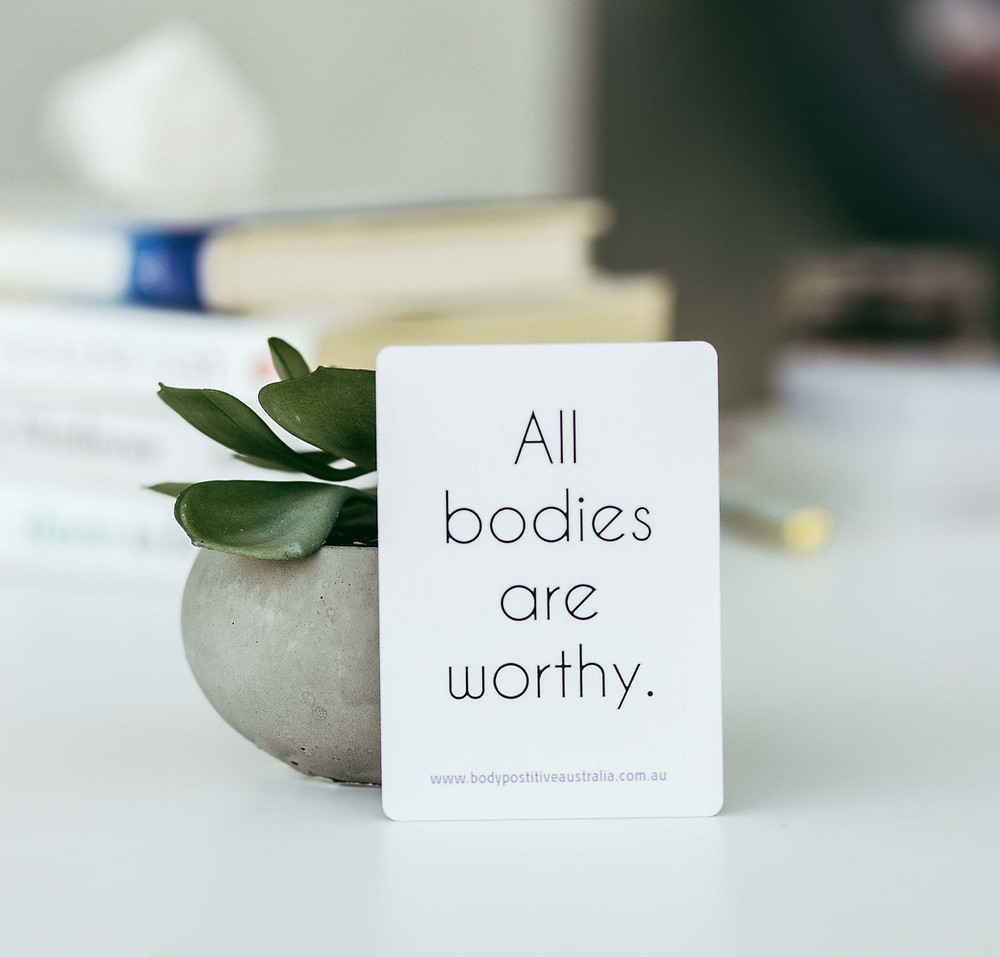 I believe all bodies are worthy of respect, kindness, love and compassion.