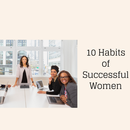 10 Habits of Successful Women - from the perspective of a Non-Diet Dietitian