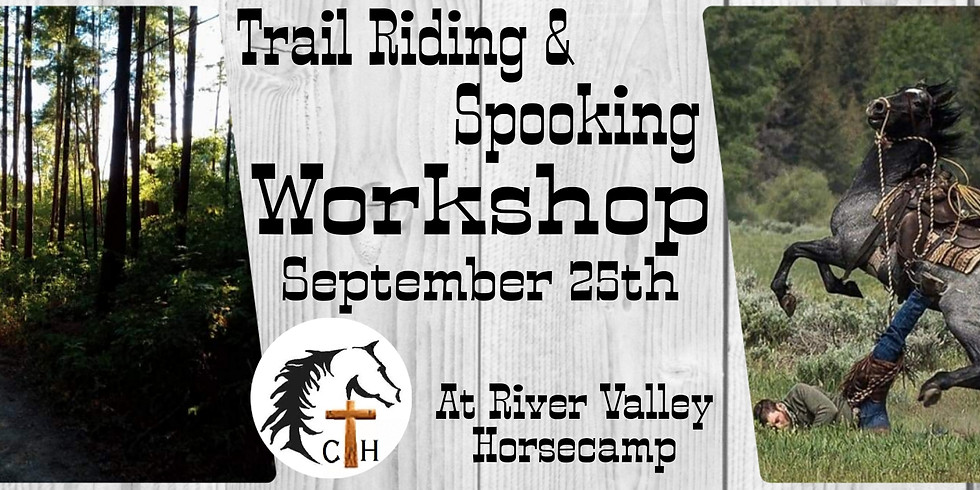Trail Riding & Spooking Workshop