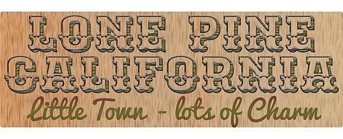 Lone Pine, Little Town Lots of Charm