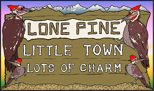 Lone Pine - Little Town Lots Of Charm