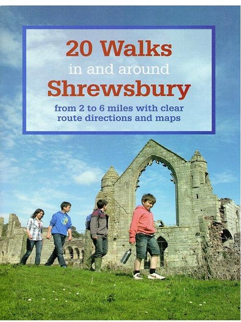 20 Walks in and around Shrewsbury