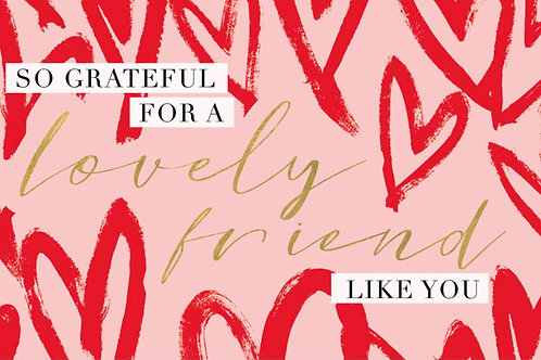Sentiment card - So grateful for a lovely friend