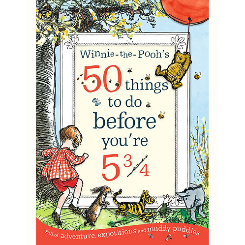 Winnie the Pooh's - 50 things to do before you're 5 3/4