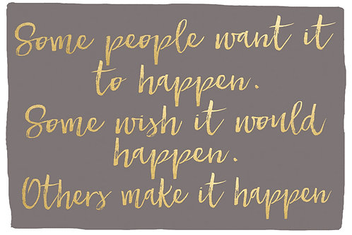 Sentiment postcard - Some people want it to happen