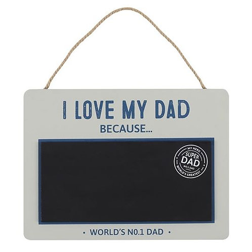 Chalkboard I LOVE MY DAD because sign