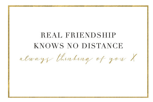 Sentiment card - Real friendship knows no distance