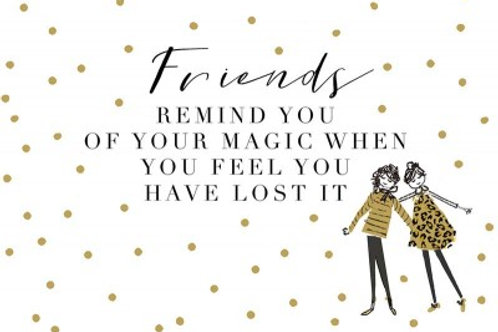 Postcard - Friends remind you of the magic