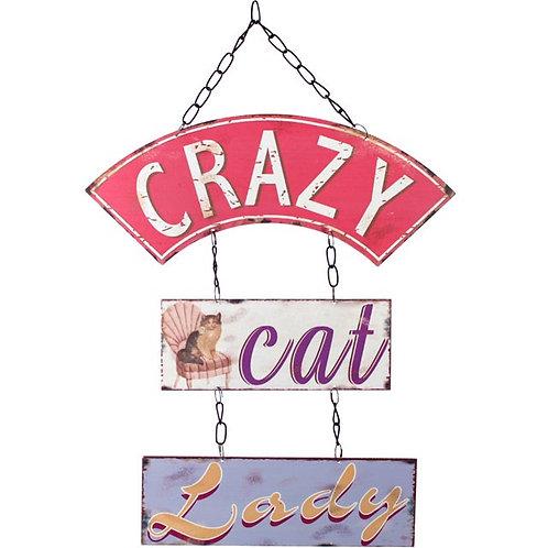 Crazy Cat Lady metal hanging sign