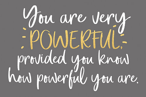Sentiment postcard - You are very powerful