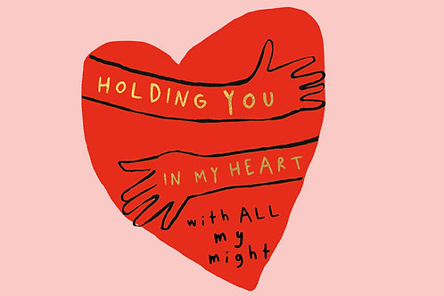 Sentiment postcard - Holding you in my heart