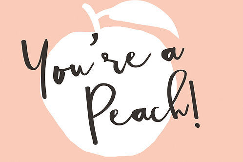 Sentiment postcard - You're a peach
