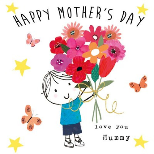 Happy Mother's Day - love you Mummy, boy