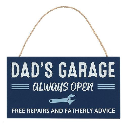 Dad's garage - always open sign