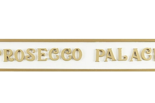 Prosecco Palace sign 53.5cm