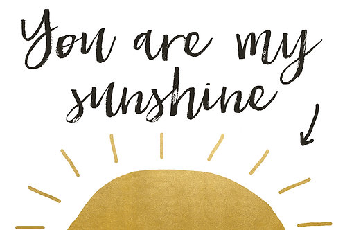 Sentiment postcard - You are my sunshine