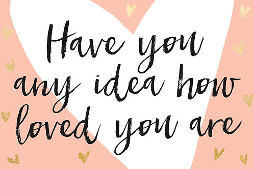 Sentiment postcard - Have you any idea